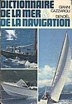 Dictionnaire de la mer et de la navigation…