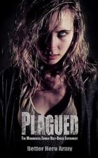 Plagued: The Midamerica Zombie Half-Breed…