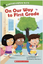 On Our Way to First Grade by Kate Howard