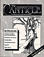 The Canticle - Volume 1, Number 1 by Marc…