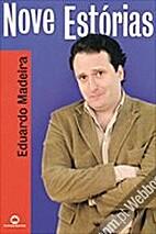 Nove Estórias by Eduardo Madeira