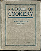 A Book of Cookery by Ladies of First…