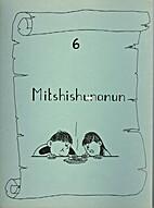 Mitshishunanun by Louise Canap E-Bacon