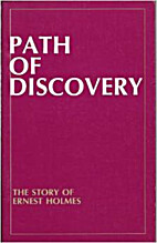 Path of Discovery: The Story of Ernest…