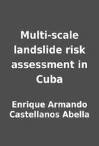 Multi-scale landslide risk assessment in…
