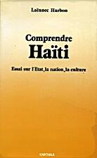 Comprendre Haïti by Laënnec Hurbon