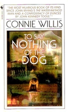 To Say Nothing of the Dog or how we found…