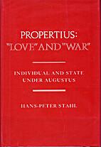 Propertius: Love and War : Individual and…