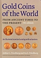 Gold coins of the world: Complete from 600…