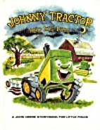 Johnny Tractor and His Pals by Louise Price…