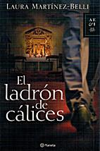El ladrón de cálices by Laura…