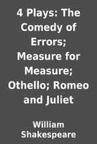 4 Plays: The Comedy of Errors; Measure for…