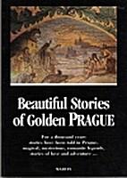 Beautiful Stories of Golden Prague by Eduard…