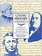 Living History America (The History of the…