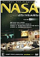 Triumph and Tragedies: NASA 25 years: Volume…