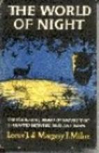 The world of night by Lorus Johnson Milne