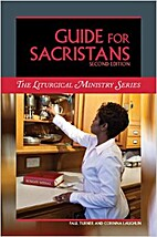 Guide for Sacristans, Second Edition by Paul…