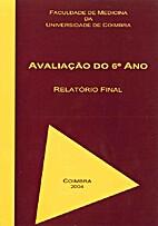 Universidade de Coimbra: Avaliação do 6º…