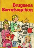 Brugsens børnekogebog by Anne…