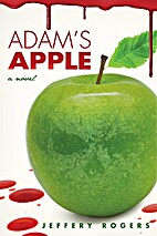 Adam's Apple by Jeffery Rogers