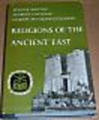 Religions of the Ancient East by Etienne…