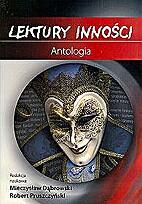 Lektury inności : antologia by Mieczysław…