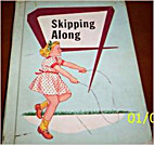 Skipping Along by Bernice E. Leary