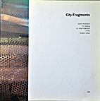 City fragments : seven strategies for making…