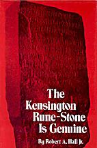 The Kensington rune-stone is genuine:…