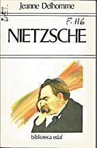 Nietzsche : o el viajero y su sombra by…