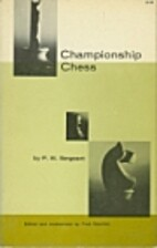 Championship Chess by P. W. Sergeant