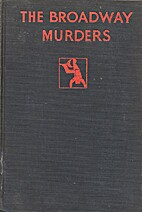 The Broadway Murders by Edward J. Doherty