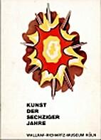Kunst der sechziger Jahre : (Sammlung…