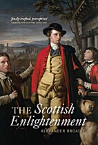 The Scottish Enlightenment by Alexander…