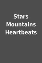 Stars Mountains Heartbeats