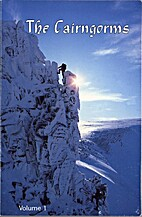 The Cairngorms: v. 1: Rock and Ice Climbs…