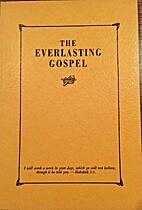 The Everlasting Gospel by Charles F. Parham