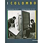 I Colombo: Joe Colombo (1930-1971), Gianni…