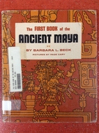 The First Book Of The Ancient Maya by…