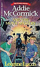 Addie McCormick and the Movie Mystery (Addie…