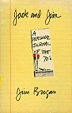 Jack and Jim: A personal journal of the 70's…