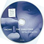 Facing the Challenge - 2007 Teen Challenge…
