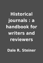 Historical journals : a handbook for writers…
