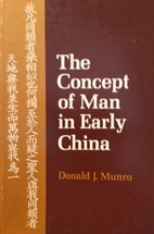 Concept of Man in Early China by Donald J.…