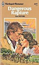 Dangerous Rapture by Sue Peters