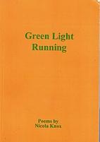 Green Light Running by Nicola Knox