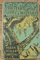 Mystery in the Apple Orchard by Helen Fuller…