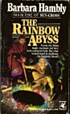 The Rainbow Abyss by Barbara Hambly