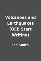 Volcanoes and Earthquakes (QEB Start…