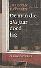 De man die 2 1/2 jaar dood lag : berichten…